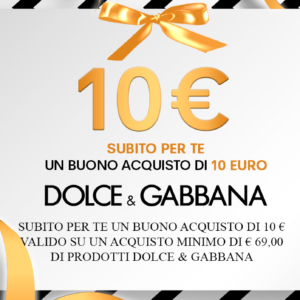 DOLCE & GABBANA: promozione imperdibile dal 01/10 al 20/10